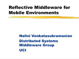 Reflective Middleware for Mobile Environments