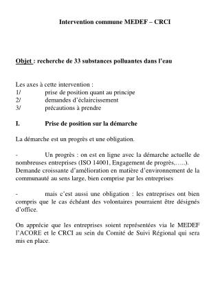 Intervention commune MEDEF – CRCI Objet : recherche de 33 substances polluantes dans l'eau