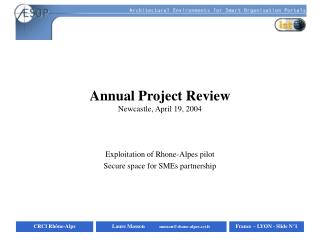 Annual Project Review Newcastle, April 19, 2004