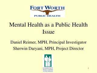 Mental Health as a Public Health Issue