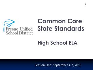 C ommon Core State Standards High School ELA