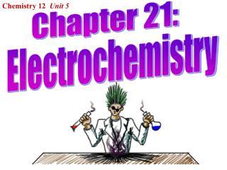 Chemistry 12   Unit 5