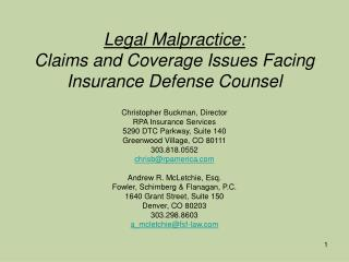 Legal Malpractice: Claims and Coverage Issues Facing Insurance Defense Counsel
