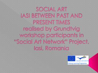 1. The important  role  of Iasi  during  the  history