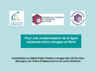 Pour une modernisation de la ligne existante entre Limoges et Paris