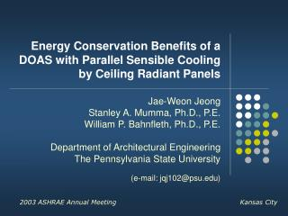 Energy Conservation Benefits of a DOAS with Parallel Sensible Cooling by Ceiling Radiant Panels