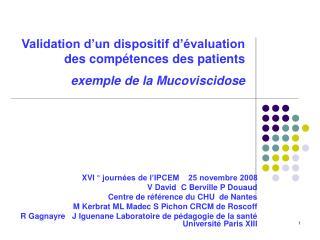 Validation d'un dispositif d'évaluation des compétences des patients  exemple de la Mucoviscidose