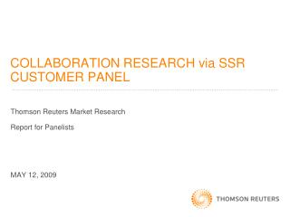 COLLABORATION RESEARCH via SSR CUSTOMER PANEL