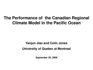 Yanjun Jiao and Colin Jones University of Quebec at Montreal September 20, 2006