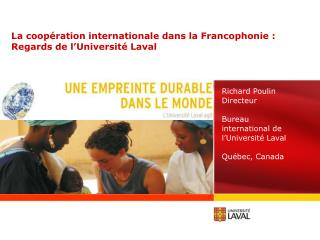 La coopération internationale dans la Francophonie :  Regards de l'Université Laval