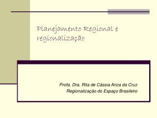 Planejamento Regional e regionalização