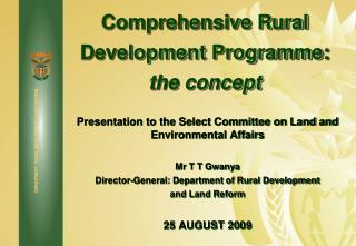 Comprehensive Rural Development  Programme :  the concept