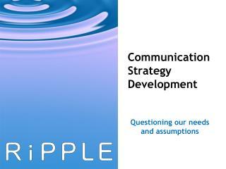 Communication Strategy Development