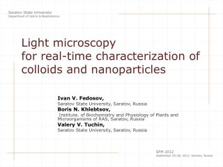 Light microscopy  for real-time characterization of colloids and nanoparticles