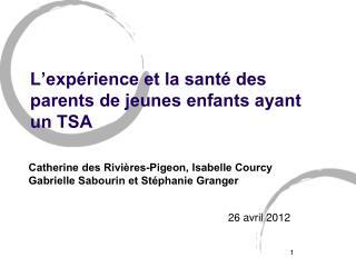 L'expérience et la santé des parents de jeunes enfants ayant un TSA