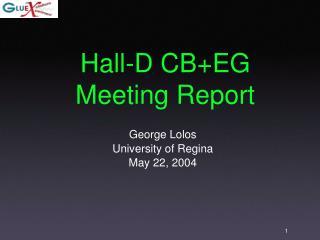 Hall-D CB+EG Meeting Report