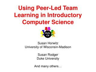 Using Peer-Led Team Learning in Introductory Computer Science