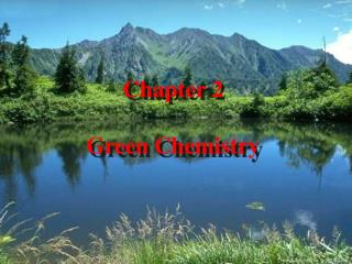 Chapter 2  Green Chemistry