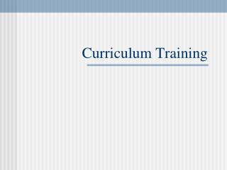 Curriculum Training