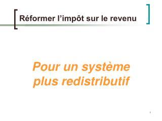 Réformer l'impôt sur le revenu