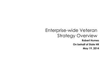 Enterprise-wide Veteran Strategy Overview