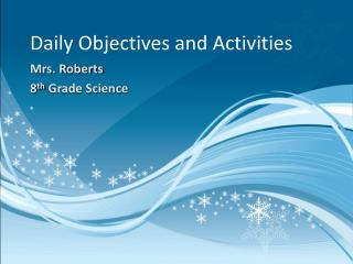 Daily Objectives and Activities