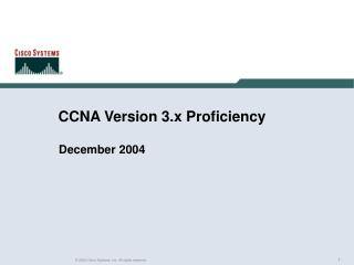 CCNA Version 3.x Proficiency