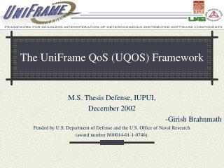 The UniFrame QoS (UQOS) Framework