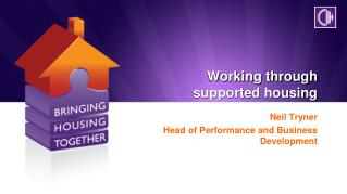 Working through  supported housing
