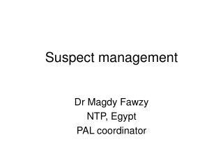 Suspect management