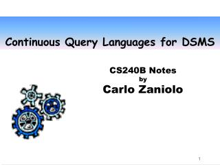 Continuous Query Languages for DSMS