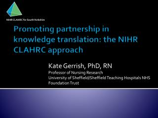 Promoting partnership in knowledge translation: the NIHR CLAHRC approach