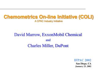 Chemometrics On-line Initiative (COLI) A CPAC Industry Initiative