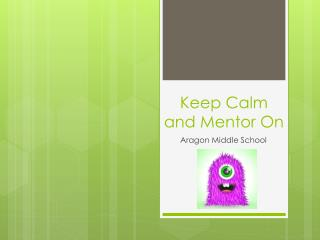 Keep Calm and Mentor On