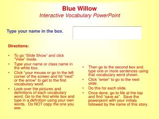 Blue Willow Interactive Vocabulary PowerPoint