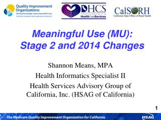 Meaningful Use (MU):  Stage 2 and 2014 Changes