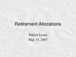 Retirement Allocations