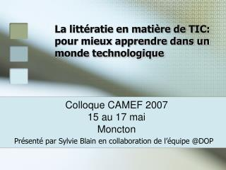La littératie en matière de TIC:  pour mieux apprendre dans un monde technologique