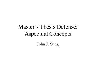 Master's Thesis Defense: Aspectual Concepts