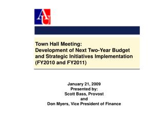 Town Hall Meeting: Development of Next Two-Year Budget and Strategic Initiatives Implementation