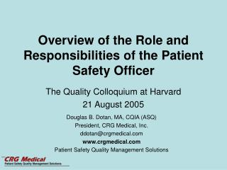 Overview of the Role and Responsibilities of the Patient Safety Officer