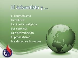 El Adventista y …