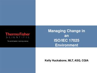 Managing Change in an  ISO/IEC 17025 Environment