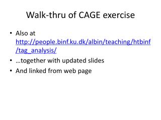 Walk-thru of CAGE exercise