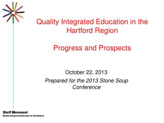 Quality Integrated Education in the Hartford Region Progress and Prospects
