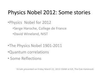Physics Nobel 2012: Some stories