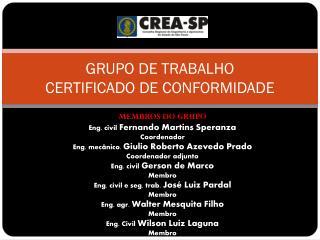 GRUPO DE TRABALHO CERTIFICADO DE CONFORMIDADE