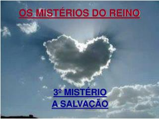 OS MISTÉRIOS DO REINO