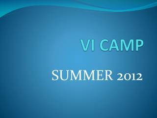 VI CAMP