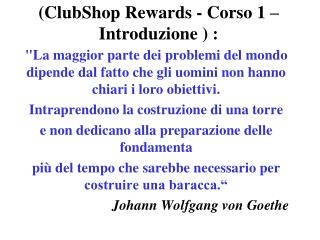(ClubShop Rewards - Corso 1 – Introduzione ) :